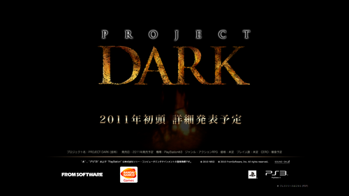 PROJECT DARK | FromSoftware