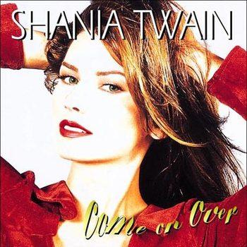 Shania_Twain_-_Come_on_Over.jpg